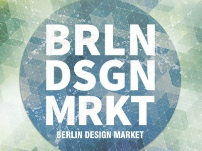 Reminder: BERLIN DESIGN MARKET Summer Edition